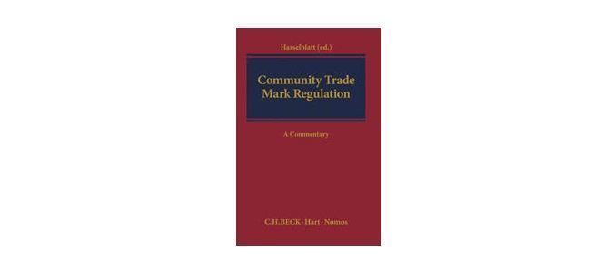 Hasselblatt (ed.), Community Trade Mark Regulation