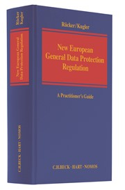 Rücker: Kugler – New European General Data Protection Regulation